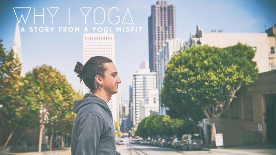 why-i-yoga